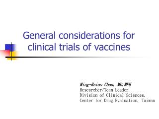 General considerations for clinical trials of vaccines
