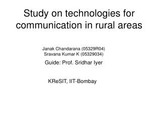 Study on technologies for communication in rural areas