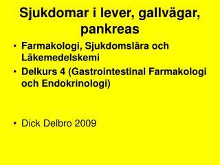 Sjukdomar i lever, gallv gar, pankreas