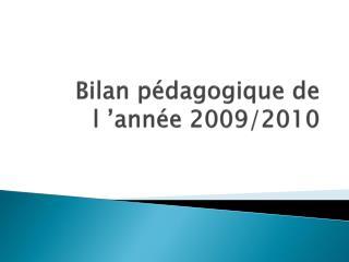 Bilan pédagogique de l'année 2009/2010
