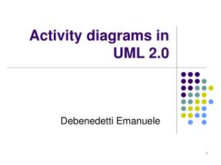 Activity diagrams in UML 2.0