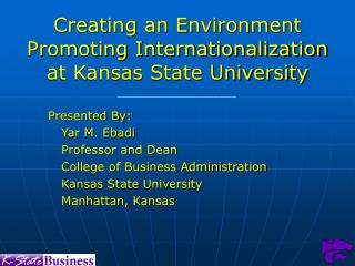 Creating an Environment Promoting Internationalization at Kansas State University