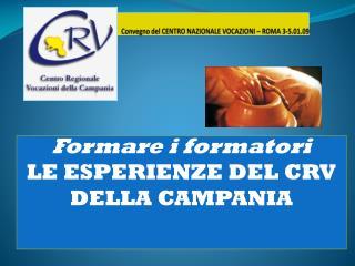 Convegno del CENTRO NAZIONALE VOCAZIONI – ROMA 3-5.01.09