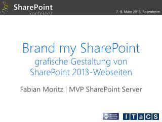 Brand  my  SharePoint grafische Gestaltung von  SharePoint 2013-Webseiten
