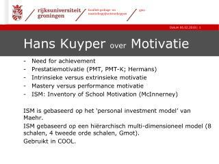 Hans Kuyper  over  Motivatie
