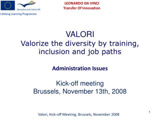 VALORI Valorize the diversity by training, inclusion and job paths Administration Issues
