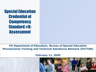Special Education Credential of Competency  Standard #8: Assessment