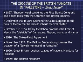 "THE ORIGINS OF THE BRITISH MANDATE IN ""PALESTINE –  Eretz Israel"""