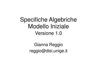 Specifiche Algebriche Modello Iniziale Versione 1.0