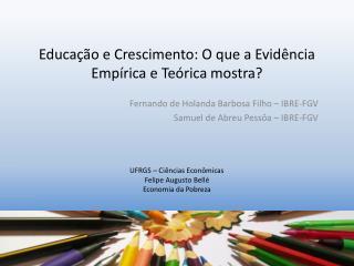 Educação e Crescimento: O que a Evidência Empírica e Teórica mostra?