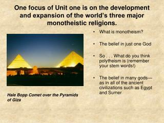 What is monotheism? The belief in just one God