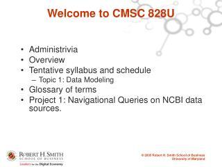 Welcome to CMSC 828U