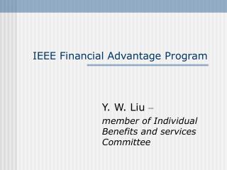 IEEE Financial Advantage Program