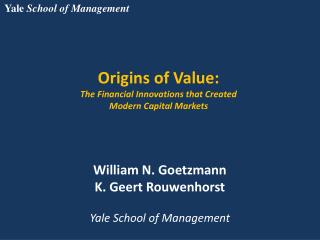 Origins of Value: The Financial Innovations that Created  Modern Capital Markets