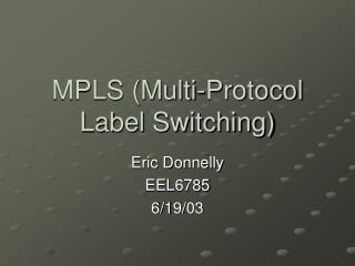 MPLS Multi-Protocol Label Switching