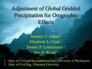 Adjustment of Global Gridded Precipitation for Orographic Effects