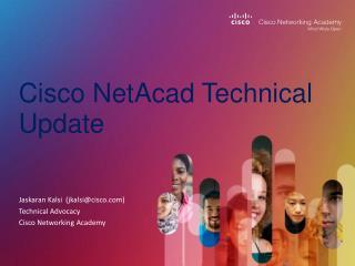 Cisco NetAcad Technical Update