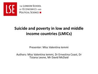 Suicide and poverty in low and middle income countries (LMICs )
