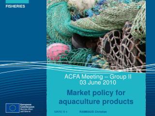 ACFA Meeting – Group II  03 June 2010