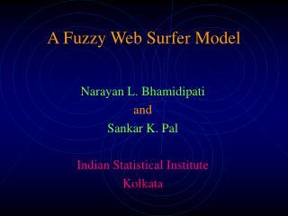 A Fuzzy Web Surfer Model
