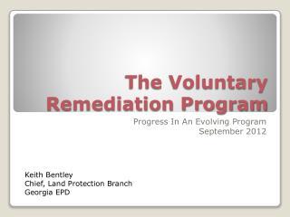 The Voluntary Remediation Program