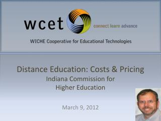 Distance Education: Costs & Pricing Indiana Commission for Higher Education