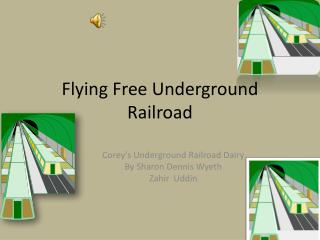 Flying Free Underground Railroad