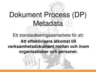 Dokument Process (DP) Metadata