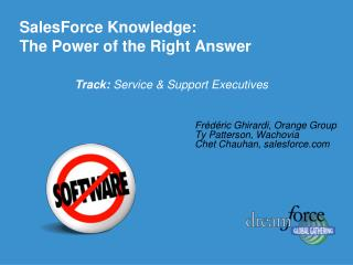 SalesForce Knowledge:  The Power of the Right Answer