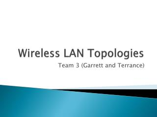 Wireless LAN Topologies