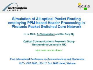 H. Le Minh,  Z. Ghassemlooy  and Wai Pang Ng Optical Communications Research Group
