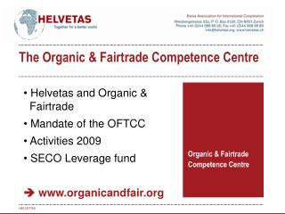 Organic & Fairtrade Competence Centre
