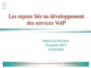 Les enjeux liés au développement des services VoIP