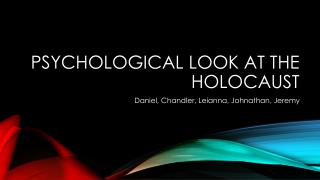 a description of the psychological effects of the holocaust