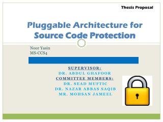 Pluggable Architecture for  Source Code Protection