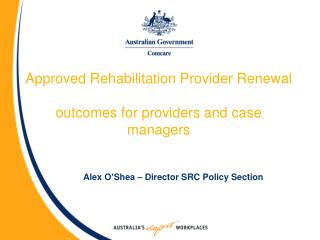 Approved Rehabilitation Provider Renewal outcomes for providers and case managers