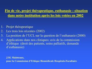 Projet thérapeutique  Les trois lois récentes (2002)
