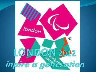 LONDON  2012 inpire  a  generation