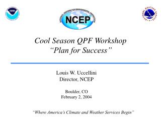 "Cool Season QPF Workshop ""Plan for Success"""