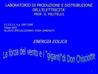 LABORATORIO DI PRODUZIONE E DISTRIBUZIONE DELL ELETTRICITA  PROF. G. MILITELLO