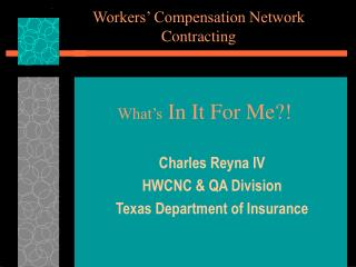 Workers' Compensation Network Contracting