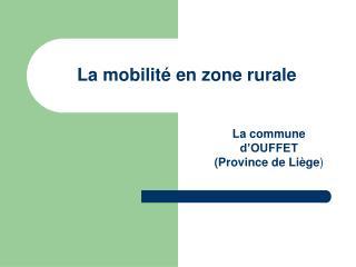 La mobilité en zone rurale
