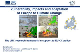Vulnerability, impacts and adaptation of Europe to Climate Change