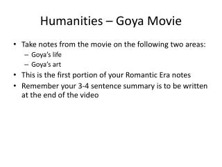 Humanities – Goya Movie