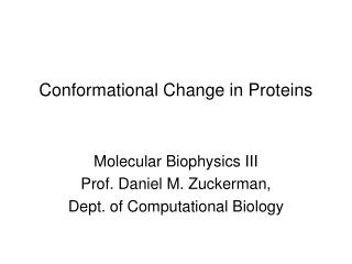 Conformational Change in Proteins
