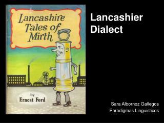 Lancashier Dialect