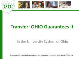 Transfer: OHIO Guarantees It