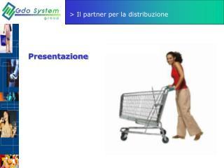 Il partner per la distribuzione