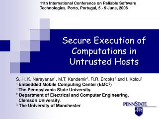 Secure Execution of Computations in Untrusted Hosts