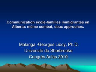 Communication école-familles immigrantes en Alberta: même combat, deux approches.